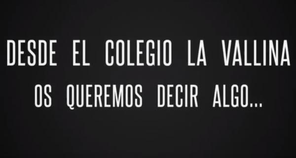 El Colegio La Vallina Os Quiere Decir Algo…