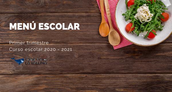 Comedor Escolar: Menú Del Primer Trimestre