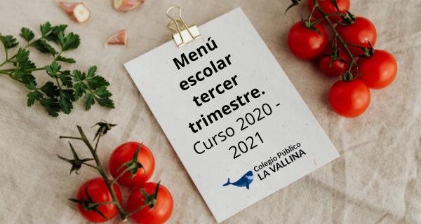 Comedor Escolar: Menú Del Tercer Trimestre