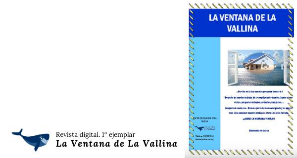 EDICIÓN 1: LA VENTANA DE LA VALLINA (Revista Digital Del Alumando De Sexto)